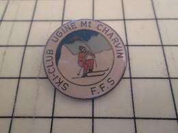 713c Pin's Pins / Rare & Belle Qualité / THEME SPORTS / SPORTS D'HIVER SKI CLUB UGINE MONT CHARVIN FFS - Winter Sports