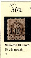 N° 30a NAPOLEON III LAURE 30 C BRUN CLAIR - 1863-1870 Napoléon III Lauré