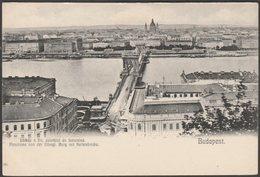 Látkép A Király Palotátol és Lancshid, Budapest, C.1905 - U/B Levelezőlap - Hungary
