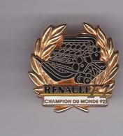 Pin's RENAULT CHAMPION DU MONDE 92 F 1 SIGNE ARTHUS BERTRAND - Renault