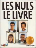 LES NULS LE LIVRE CANAL + HUMOUR HUMORISTE SATIRE / DONSPF 5 - Humor
