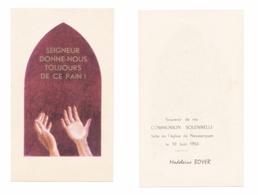 Neussargues, Communion Solennelle De Madeleine Boyer, 1956, Donne-nous Toujours Ce Pain, Mains Tendues - Devotion Images