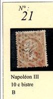 N°21  NAPOLEON III 10 C BISTRE - 1862 Napoléon III