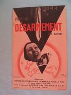 Pour Le Désarmement Des Nations - L'Office De Propagande Pour La Paix - Militaria