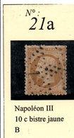 N°21a  NAPOLEON III 10 C BISTRE JAUNE - 1862 Napoléon III
