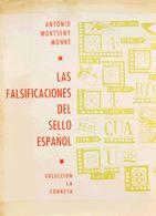 Bibliografía. 1966. LAS FALSIFICACIONES DEL SELLO ESPAÑOL. Antonio Montseny Monné. Colección La Corneta. Ediciones Emeuv - Spain
