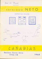 Bibliografía. 1968. CATALOGO NETO ESPECIALIZADO DE CANARIAS, EMISIONES CORREO AEREO 1936-38. Jose A. Vicenti. Madrid, 19 - Spain