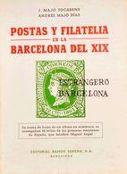 Bibliografía. 1975. POSTAS Y FILATELIA EN LA BARCELONA DEL XIX. Majó Tocabens Y Andrés Majó Díaz. Editorial Ramón Sopena - Spain