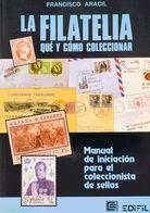 Bibliografía. (1975ca). Conjunto De Tres Estudios, Dos De Ellos De Filatelia Blanco: APRENDA A COLECCIONAR SELLOS Y APRE - Spain