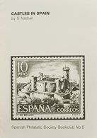 Bibliografía. 1976. CASTLES IN SPAIN. S. Nathan. Spanish Philatelic Society Bookclub Nº5. Brighton, 1976. - Spain