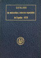 Bibliografía. 1978. CATALOGO DE MATASELLOS Y MARCAS ESPECIALES DE ESPAÑA. José María Gomis Seguí. Volumen XXII De La Bib - Spain