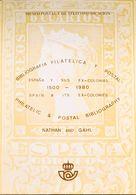 Bibliografía. 1980. BIBLIOGRAFIA FILATELICA Y POSTAL, ESPAÑA Y SUS EX-COLONIAS 1500-1980. Nathan And Gahl. Edición Museo - Spain