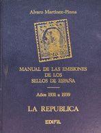 Bibliografía. (1985ca). MANUAL DE LAS EMISIONES DE LOS SELLOS DE ESPAÑA, Tres Volúmenes. Tomo I: LA REPUBLICA, Tomo II:  - Spain