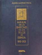 Bibliografía. 1990. MANUAL DE LAS EMISIONES DE LOS SELLOS DE ESPAÑA 1901-1931, Tres Tomos. Alvaro Martínez-Pinna. Edició - Spain