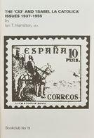 "Bibliografía. 1991. THE ""CID"" AND ""ISABEL LA CATOLICA"" ISSUES 1937-1955. Ian Hamilton. Hove, 1991. - Spain"