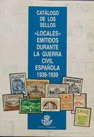 Bibliografía. 1995. CATALOGO DE LOS SELLOS LOCALES EMITIDOS DURANTE LA GUERRA CIVIL ESPAÑOLA 1936-1939. Edita Fesofi. Ma - Spain