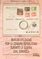 Bibliografía. 1995. MARCAS UTILIZADAS POR LA CENSURA REPUBLICANA DURANTE LA GUERRA CIVIL ESPAÑOLA. Ernst L.Heller. Edita - Spain