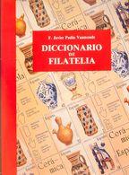 Bibliografía. 1996. DICCIONARIO DE FILATELIA. Javier Padín Vaamonde. La Coruña, 1996. - Spain