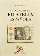 Bibliografía. 2000. MANUAL DE LA FILATELIA ESPAÑOLA. Dr. Oswald Schier. Edición Fundación Albertino De Figueiredo. Madri - Spain