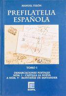 Bibliografía. 2004. JUEGO COMPLETO DE LOS CATALOGOS DE PREFILATELIA ESPAÑOLA, Cuatro Tomos. Manuel Tizón. Edición EDIFIL - Spain