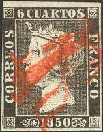 """1º Y 2º Centenario. º 1 1850. 6 Cuartos Negro (I-17). Matasello Prefilatélico """"R"""" (estampado Varias Veces), En Rojo Que  - Spain"""