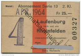 Schweiz - SBB - Laufenburg - Rheinfelden - Monats-Abonnement - Fahrkarte April 1964 - 2. Klasse - Wochen- U. Monatsausweise