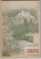"""Johan Daisne """" Veritza Een Kerstverhaal """" 1962 Genummerd En Gesigneerd Exemplaar - Littérature"""
