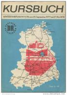 Kursbuch Der Deutschen Reichsbahn - Winterfahrplan 1977/78 Mit Übersichtskarte Und Lesezeichen - Original Ausgabe - Europa