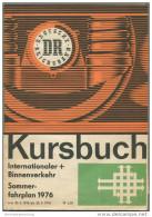 Kursbuch Der Deutschen Reichsbahn - Sommerfahrplan 1976 Mit 2 Übersichtskarten - Internationaler Und Binnenverkehr - Min - Europa