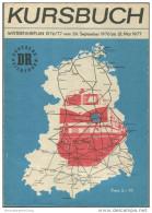 Kursbuch Der Deutschen Reichsbahn - Winterfahrplan 1976/77 Mit Übersichtskarte Und Lesezeichen - Binnenverkehr - Ministe - Europe