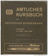 Amtliches Kursbuch Der Deutschen Bundesbahn - Sommer 1956 Mit Übersichtskarte Und Zug- Und Wagenverzeichnis - Oberbetrie - Europa