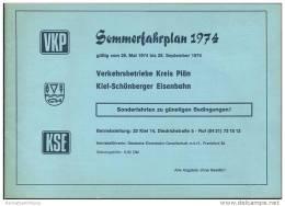 VKP Verkehrsbetriebe Kreis Plön - KSE Kiel-Schönberger Eisenbahn - Sommerfahrplan 1974 - Beiliegend Förde Fahrplan Somme - Europe