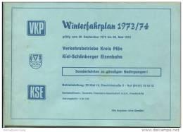 VKP Verkehrsbetriebe Kreis Plön - KSE Kiel-Schönberger Eisenbahn - Winterfahrplan 1973/74 - Europe