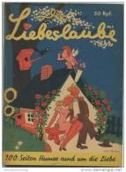 Die Liebeslaube 40er Jahre - 100 Seiten Humor Rund Um Die Liebe - Livres, BD, Revues