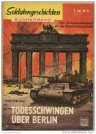 Soldatengeschichten - Sonderband - Todesschwingen über Berlin - Werner Hoy - Moewig-Verlag München - 96 Seiten - Revues & Journaux