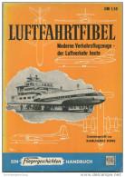 Luftfahrtfibel - Moderne Verkehrsflugzeuge - Der Luftverkehr Heute - Karlheinz Kens - Ein Fliegergeschichten Handbuch - Revues & Journaux
