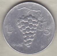 ITALIE . 5 LIRE 1949 UVA (grappe De Raisin ) .ALUMINIUM - 1946-… : Republic