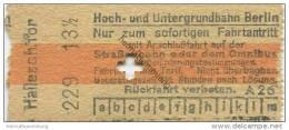Deutschland - Berlin - Hoch- Und Untergrundbahn Berlin - Hallesches Tor - Fahrschein Mit Anschlussfahrt Auf Der Strassen - U-Bahn