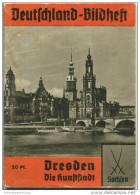 Nr. 53 Deutschland-Bildheft - Dresden -Deutschlands Wundervolle Kunststadt - Einband Mit Gebrauchsspuren - Dresden & Leipzig