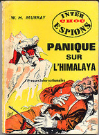 """{03469} W. H .Murray """"panique Sur L'himalaya"""". Ed. Presses Internationales, Inter Choc Espions N°18.     """" En Baisse """" - Unclassified"""