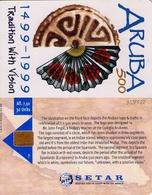 TARJETA TELEFONICA DE ARUBA. SETAR-112B, ARUBA 500 YEARS TRADITION WITH VISION 03.99 (039) - Aruba