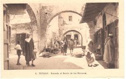 POSTAL    TETUAN  -MARRUECOS  - ENTRADA AL BARRIO DE LOS HERREROS - Marruecos