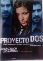 Folleto De Mano. Película Proyecto Dos. Lucía Jiménez. José María Pou. Manolo Zarzo - Merchandising