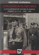 Livre SOTTO LE INSEGNE DEL TERZO REICH LVF NSKK Division Charlemagne Todt KM - Guerre 1939-45