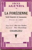 AGENDA 1933(LA FOREZIENNE)CHARLIEU - Calendars