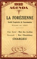 AGENDA 1932(LA FOREZIENNE)CHARLIEU - Calendriers
