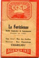 AGENDA 1931(LA FOREZIENNE)CHARLIEU - Calendars