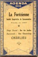 AGENDA 1930(LA FOREZIENNE)CHARLIEU - Calendriers