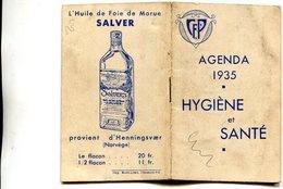 AGENDA 1935(HYGIEN ET SANTE) HUILE SALVER - Petit Format : 1921-40