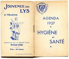 AGENDA 1937(HYGIEN ET SANTE) JOUVENCE DE LYS - Petit Format : 1921-40